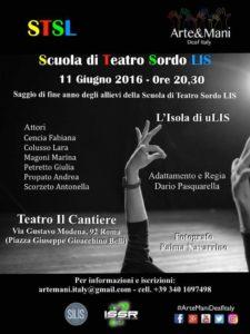 saggio di fine dell'anno degli allievi della Scuola di Teatro Sordo LIS 2016